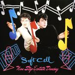 non stop ecstatic dancing - soft cell