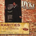 rarities volume 2 - the funky combinations - dyke and the blazers