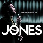 the love collection - tom jones