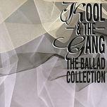 the ballad collection - kool & the gang