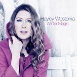 winter magic - hayley westenra