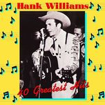 40 greatest hits - hank williams