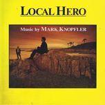 music from local hero - mark knopfler