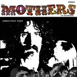absolutely free - frank zappa, the mothers of inventi