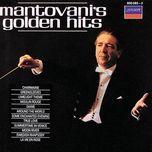 mantovani's golden hits - mantovani