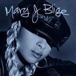my life - mary j. blige