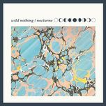 nocturne - wild nothing