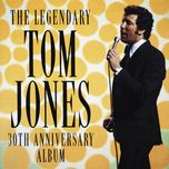 the legendary tom jones - 30th anniversary album - tom jones