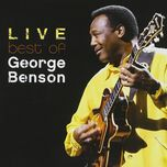 the best of george benson live - george benson