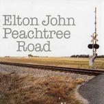 peachtree road - elton john,