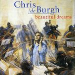 beautiful dreams - chris de burgh