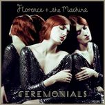 ceremonials - florence + the machine