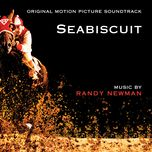 seabiscuit - randy newman