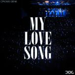 my love song (single) - cross gene