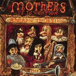 ahead of their time - frank zappa, the mothers of inventi