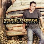 wheels & steel - paul costa