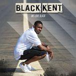 Download nhạc Mp3 We Love Black (Single)  miễn phí
