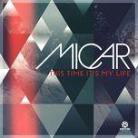 this time it's my life (remixes) - micar
