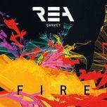 fire (remixes single) - rea garvey