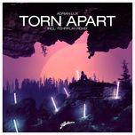 torn apart (single) - adrian lux