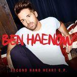 second hand heart (single) - ben haenow, kelly clarkson