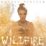 wildfire - rachel platten