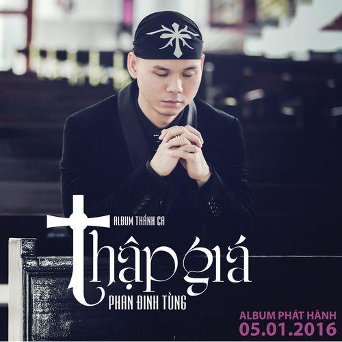 Album Thập Giá - Phan Đình Tùng