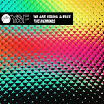 we are young & free (the remixes) (ep) - hillsong young & free