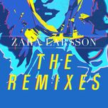 the remixes (ep) - zara larsson