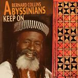 keep on - the abyssinians, bernard collins