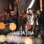 familia lima 20 anos (live) - familia lima