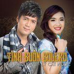 tinh buon bolero - dao phi duong, ly cat ngoc