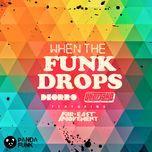 when the funk drops (single)  - uberjak'd, deorro