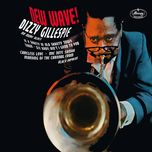new wave! - dizzy gillespie