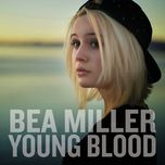 young blood (ep)  - bea miller