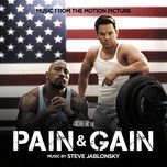 pain & gain (music from the motion picture) - steve jablonsky