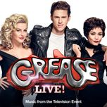 grease (is the word) (single)  - grease live cast, jessie j