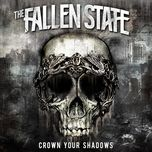 crown your shadows (ep) - the fallen state