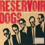 reservoir dogs (original motion picture soundtrack) - v.a