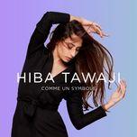 comme un symbole (single) - hiba tawaji