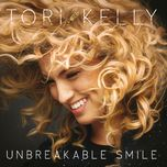 unbreakable smile (deluxe version) - tori kelly