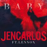 baby (single) - jencarlos, lennox