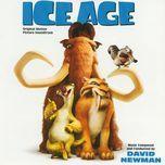 ice age (original motion picture soundtrack) - david newman