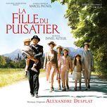 la fille du puisatier (original motion picture soundtrack) - alexandre desplat