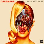 you are here (ep)  - dreamers