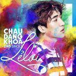 le loi (single) - chau dang khoa