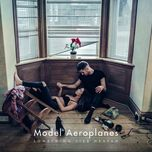 something like heaven (single)  - model aeroplanes