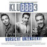 du schaffst das schon (single)  - klubbb3