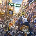 zootopia (original motion picture soundtrack) - michael giacchino