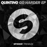 go harder (ep) - quintino